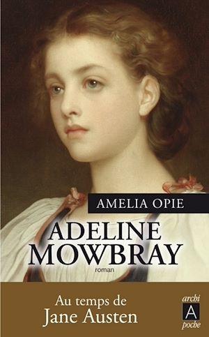 Téléchargez le livre :  Adeline Mowbray