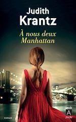 Télécharger le livre :  À nous deux Manhattan