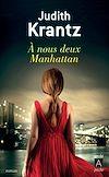 Téléchargez le livre numérique:  À nous deux Manhattan
