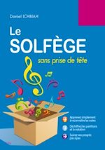 Télécharger cet ebook : Le Solfège sans prise de tête - 2e édition