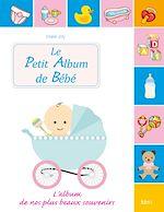 Télécharger cet ebook : Le petit album de Bébé