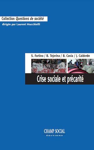Téléchargez le livre :  Crise sociale et précarité