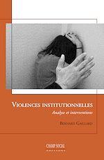 Télécharger le livre :  Violences institutionnelles - Analyse et interventions