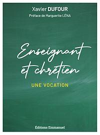 Télécharger le livre : Enseignant et chrétien