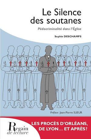 Téléchargez le livre :  Le silence des soutanes