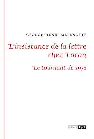 Téléchargez le livre :  L'insistance de la lettre chez Lacan
