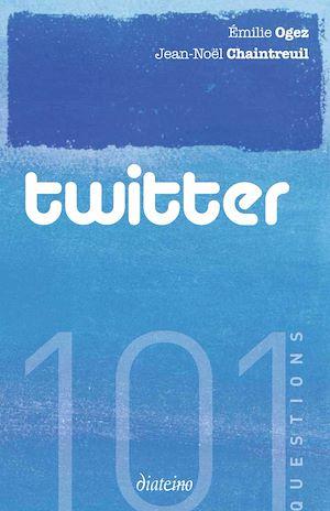 Téléchargez le livre :  101 questions sur Twitter