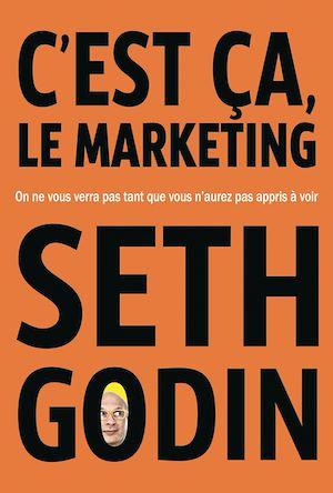 Téléchargez le livre :  C'est ça, le marketing