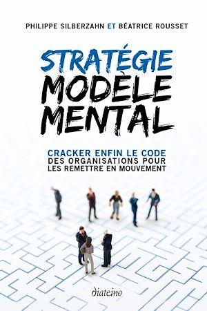 Téléchargez le livre :  Stratégie Modèle Mental