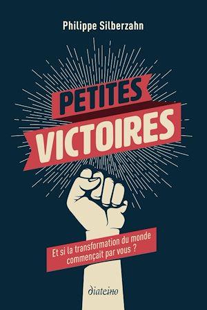 Téléchargez le livre :  Petites victoires