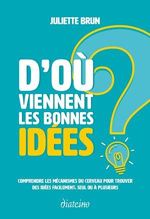 Téléchargez le livre :  D'où viennent les bonnes idées ?