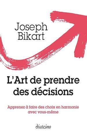 Téléchargez le livre :  L'Art de prendre des décisions