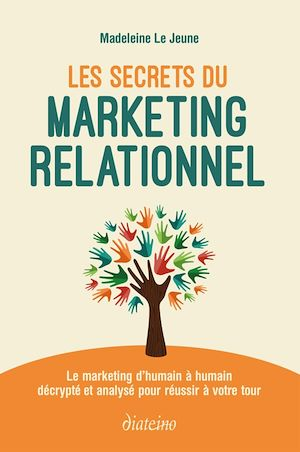 Téléchargez le livre :  Les Secrets du marketing relationnel