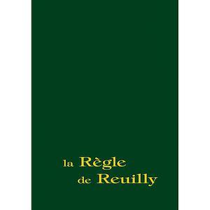 Téléchargez le livre :  La règle de Reuilly