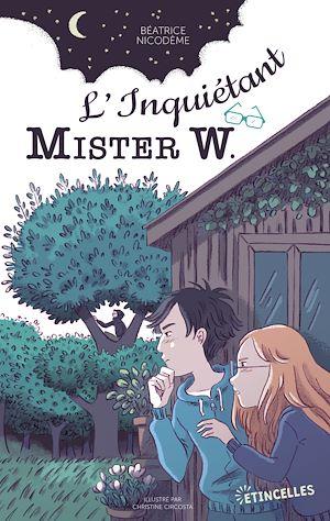 Téléchargez le livre :  L'Inquiétant Mister W.