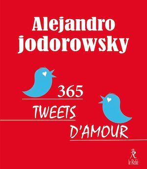 Téléchargez le livre :  365 tweets d'amour
