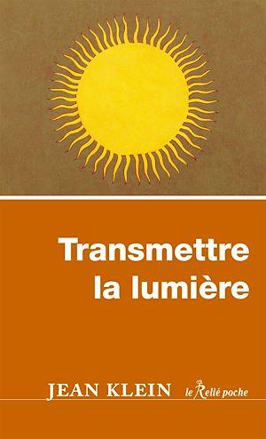 Téléchargez le livre :  Transmettre la lumière