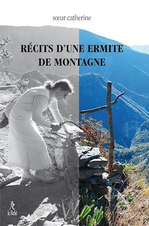 Téléchargez le livre :  Récits d'une ermite de montagne