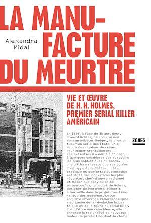 Téléchargez le livre :  La manufacture du meurtre