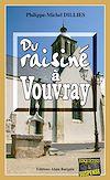 Téléchargez le livre numérique:  Du raisiné à Vouvray