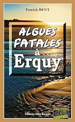Télécharger le livre :  Algues fatales à Erquy