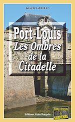 Télécharger le livre :  Port-Louis, les ombres de la citadelle