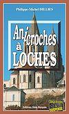 Téléchargez le livre numérique:  Anicroches à Loches