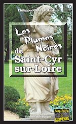 Télécharger le livre :  Les Plumes noires de Saint-Cyr-sur-Loire