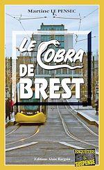 Télécharger le livre :  Le Cobra de Brest