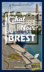 Télécharger le livre :  Chat noir à Brest