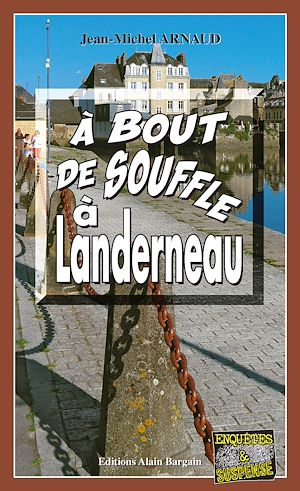Téléchargez le livre :  À bout de souffle à Landerneau