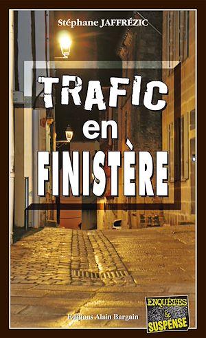 Téléchargez le livre :  Trafic en Finistère