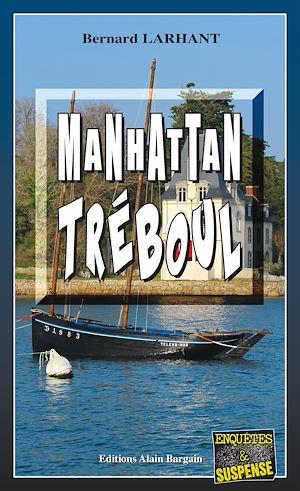 Téléchargez le livre :  Manhattan Tréboul