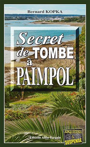 Téléchargez le livre :  Secret de tombe à Paimpol