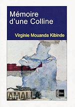 Télécharger le livre :  Mémoire d'une Colline