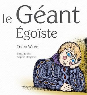 Téléchargez le livre :  Le Géant Égoïste