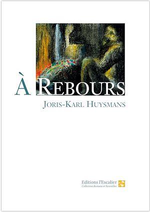 Téléchargez le livre :  A Rebours