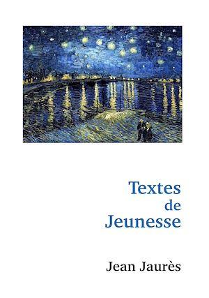 Téléchargez le livre :  Textes de Jeunesse