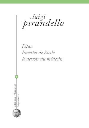 Téléchargez le livre :  L'étau - Limettes de Sicile - Le devoir du médecin