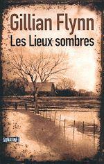Télécharger le livre :  Les Lieux sombres