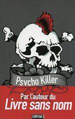 http://monpetitblogdelecture.blogspot.be/2013/11/psycho-killer-auteur-anonyme.html