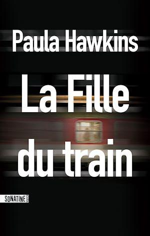 Téléchargez le livre :  La Fille du train extrait