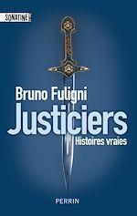 Télécharger le livre :  Justiciers