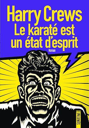 Téléchargez le livre :  Le karaté est un état d'esprit