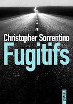 Télécharger le livre :  Fugitifs