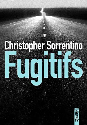 Téléchargez le livre :  Fugitifs