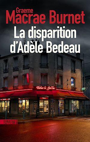 Téléchargez le livre :  La disparition d'Adèle Bedeau