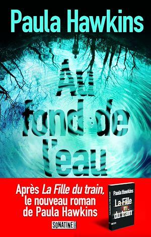 Téléchargez le livre :  Au fond de l'eau - Extrait