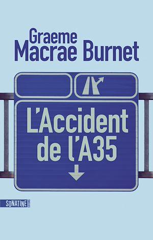 Téléchargez le livre :  L'Accident de l'A35