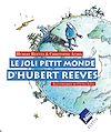 Téléchargez le livre numérique:  Le joli petit monde d'Hubert Reeves